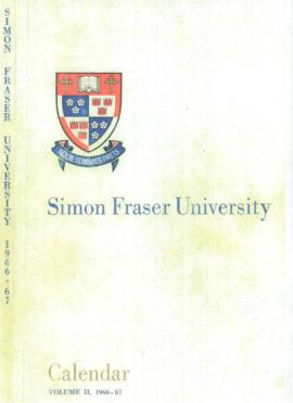 Simon Fraser University Calendar Volume II, 1966-67